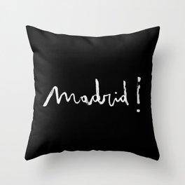 Madrid! black Throw Pillow