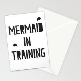 Mermaid in training Stationery Cards
