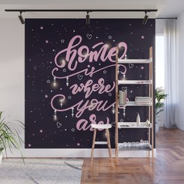 Home is where you are Wall Mural