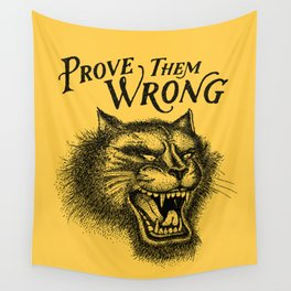 PROVE THEM WRONG Wall Tapestry