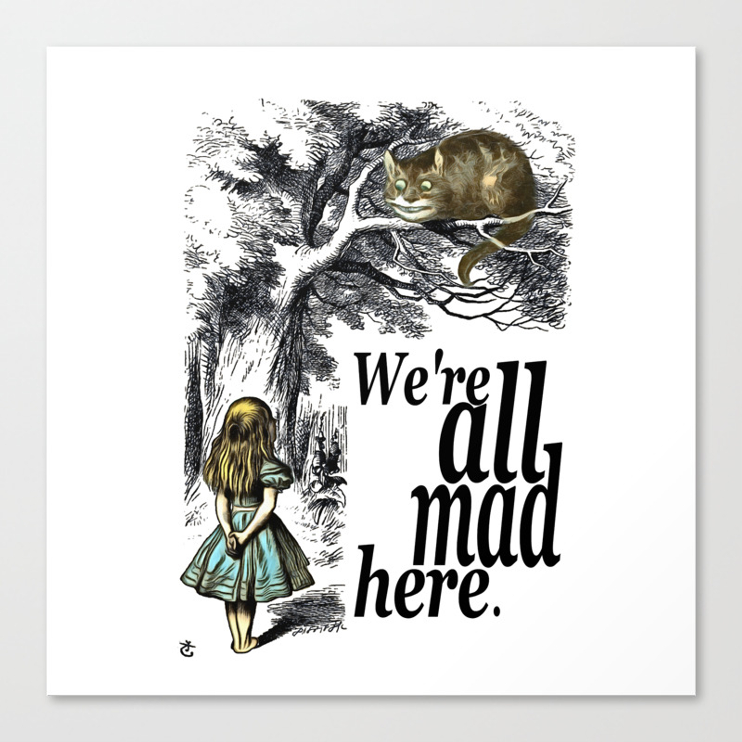 We Are All Mad Here Alice In Wonderland Quote Canvas Print By Maryedenoa Society6