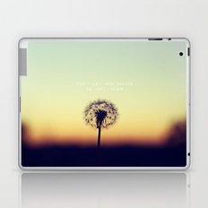 Don't let your dreams be just dreams  Laptop & iPad Skin