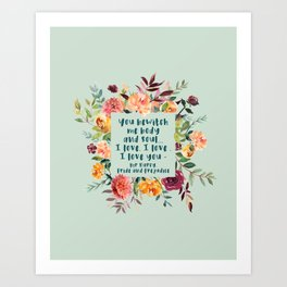 Pride and prejudice, you bewitch me florals Art Print