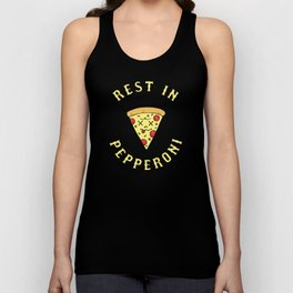Rest In Pepperoni Unisex Tank Top