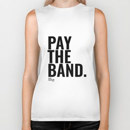 Pay The Band Biker Tank