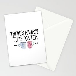 Always Time For Tea! Stationery Cards