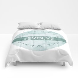 Evolve yourself, revolve the world Comforters