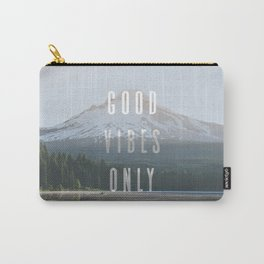 Good Vibes Only - Mt. Hood Carry-All Pouch