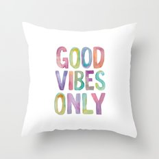 Good Vibes Only Watercolor Typography Throw Pillow