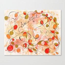 Flourish: Beautiful Canvas Print