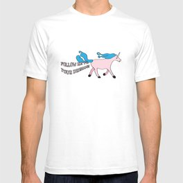 Follow Me To Your Dreams T-shirt