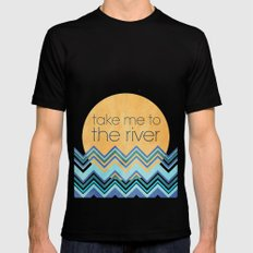 Take Me to the River Mens Fitted Tee Black SMALL