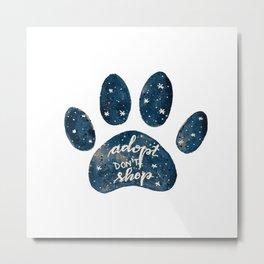Adopt don't shop galaxy paw - blue Metal Print