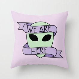 We Are Here (Purple) Throw Pillow