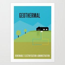 Renewable Electrification Administration - Geothermal Art Print