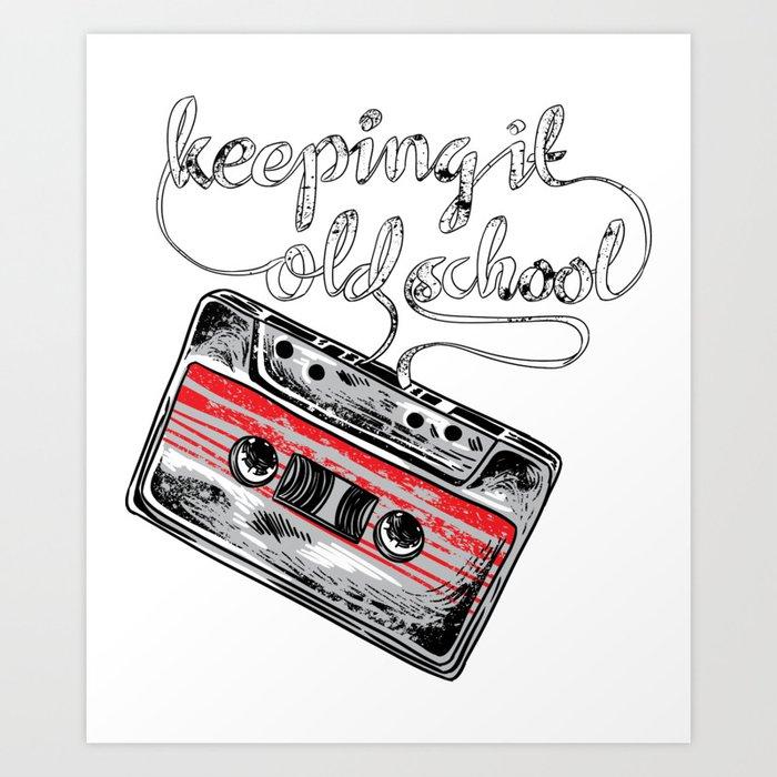 Keeping it old school boombox tape 80s music shirt Art Print by wwb
