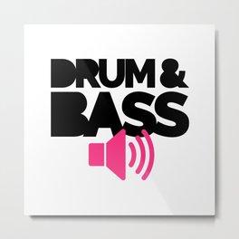 Drum & Bass Speaker Music Quote Metal Print