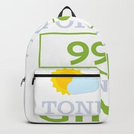 Tonights forecast 99% chance of Gin Backpack