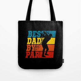Best Dad By Par Golf Father Gift Tote Bag