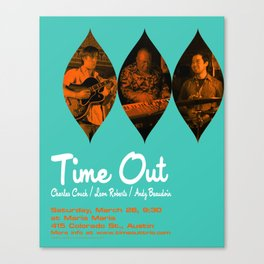 TIME OUT, MARIA MARIA (1) - AUSTIN, TX Canvas Print