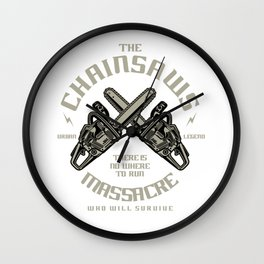The Chainsaws Massacre Wall Clock