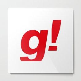the g! Metal Print