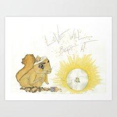Love has it Art Print