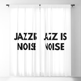 Jazz Is Noise Blackout Curtain