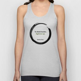 To Think Harder, Lighten Up Quote Unisex Tank Top