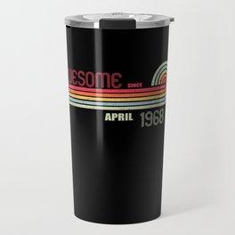 April 1968 53 th Birthday Years Old Travel Mug
