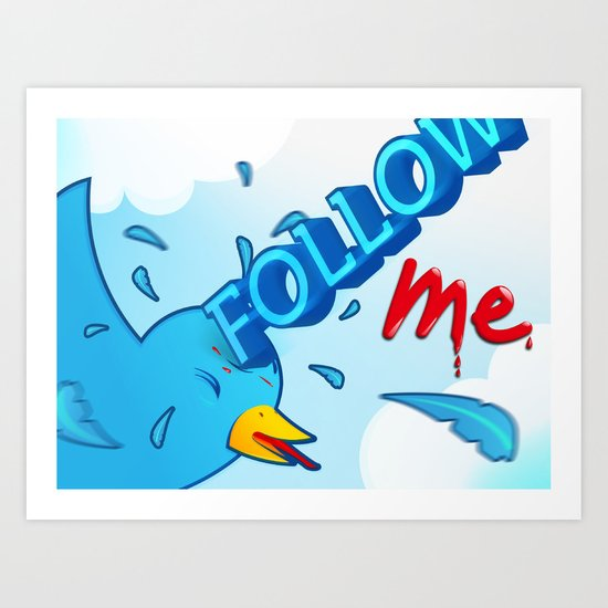 follow me! Art Print