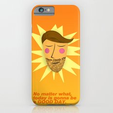 Gonna be a good day iPhone 6s Slim Case
