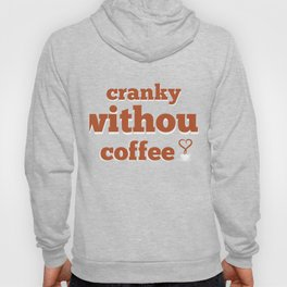 Cool Costume For Coffee Lover. Hoody