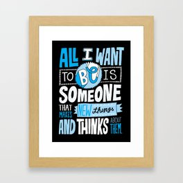 Making and Thinking Framed Art Print