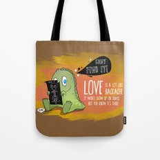 Love is a lot like backaches.... Tote Bag