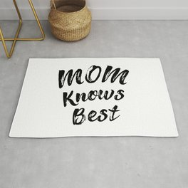 Mom Knows Best Rug