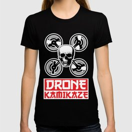 Drone Kamikaze - Cool Drone Gift for Drone Lovers T-shirt