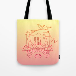Dog Club Tote Bag