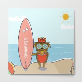 Summer Vibes Yorkshire Terrier Beach Surf Metal Print