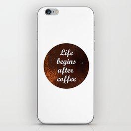 Life begins... iPhone Skin