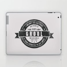 GROOL badge design based on Mean Girls Laptop & iPad Skin