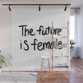 The future is female - hand script Wall Mural