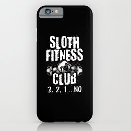 Sloth Fitness Club Sports Muffle iPhone Case