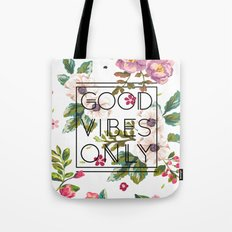 Good Vibes Only // Floral Typography Tote Bag