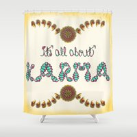 karma Shower Curtains featuring Karma by famenxt
