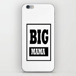 BIG MAMA iPhone Skin