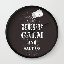 Keep Calm Salt Wall Clock