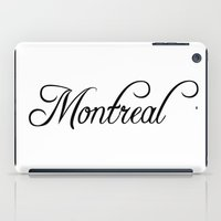 montreal iPad Cases featuring Montreal by Blocks & Boroughs