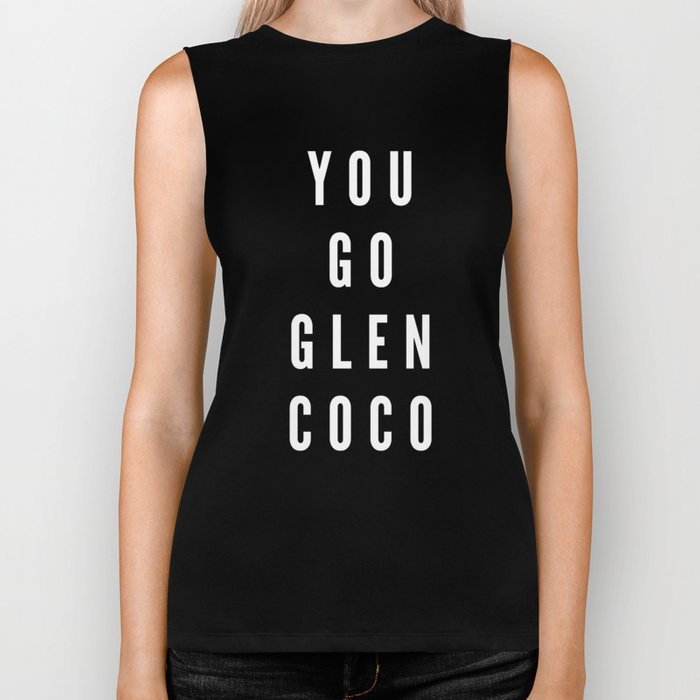 You Go Glen Coco Biker Tank