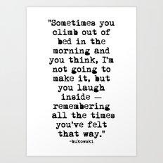 Charles Bukowski Typewriter Quote Morning Art Print